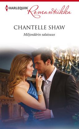 Shaw, Chantelle - Miljonäärin salaisuus, e-kirja