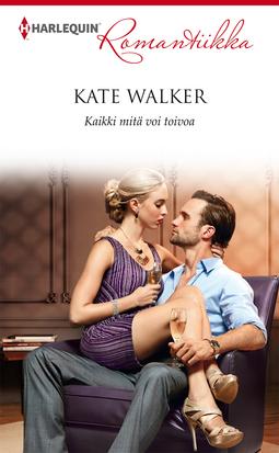 Walker, Kate - Kaikki mitä voi toivoa, e-kirja