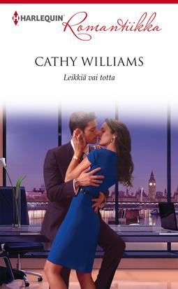 Williams, Cathy - Leikkiä vai totta, e-kirja