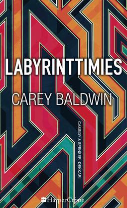 Baldwin, Carey - Labyrinttimies, e-kirja