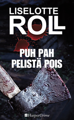 Roll, Liselotte - Puh pah pelistä pois, e-kirja
