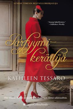 Tessaro, Kathleen - Parfyymikeräilijä, e-kirja