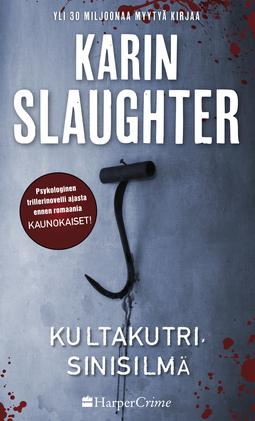 Slaughter, Karin - Kultakutri, sinisilmä, e-kirja