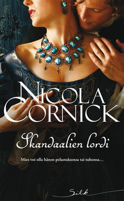 Cornick, Nicola - Skandaalien lordi, e-kirja