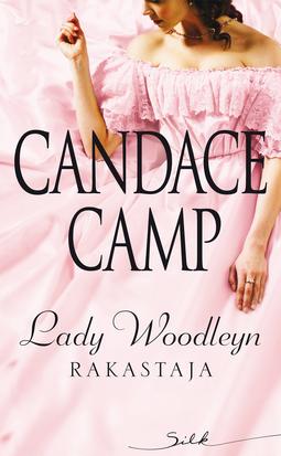 Camp, Candace - Lady Woodleyn rakastaja, e-kirja