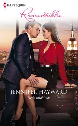 Hayward, Jennifer - Hetki intohimoa, e-kirja