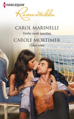 Marinelli, Carol - Vanha suola janottaa / Oikea onni, e-kirja