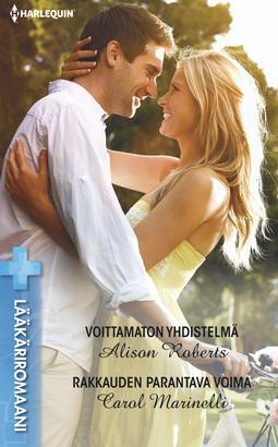 Marinelli, Carol - Voittamaton yhdistelmä / Rakkauden parantava voima, e-kirja