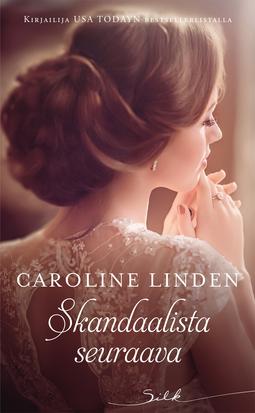 Linden, Caroline - Skandaalista seuraava, e-kirja