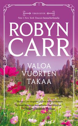 Carr, Robyn - Valoa vuorten takaa, e-kirja