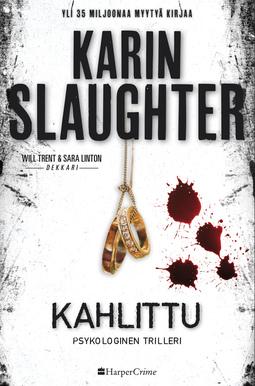 Slaughter, Karin - Kahlittu, e-kirja