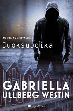 Westin, Gabriella Ullberg - Juoksupoika, e-kirja