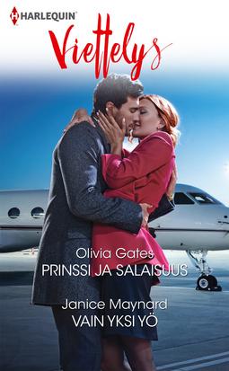Gates, Olivia - Prinssi ja salaisuus / Vain yksi yö, e-kirja