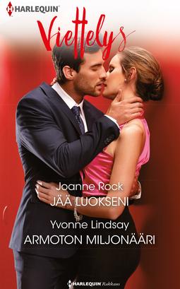 Lindsay, Yvonne - Jää luokseni / Armoton miljonääri, e-kirja