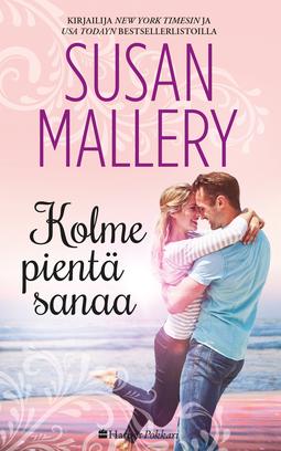 Mallery, Susan - Kolme pientä sanaa, e-kirja