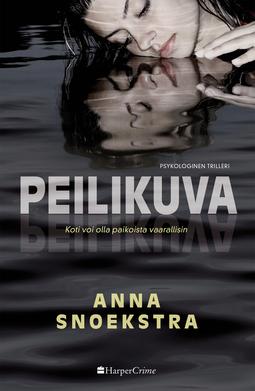 Snoekstra, Anna - Peilikuva, e-kirja