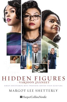 Shetterly, Margot Lee - Hidden Figures: Varjoon jääneet, e-kirja