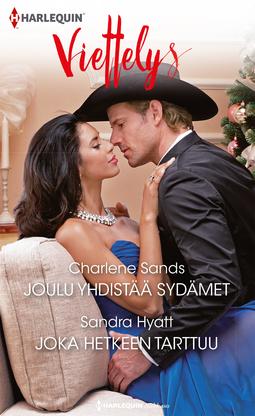 Hyatt, Sandra - Joulu yhdistää sydämet / Joka hetkeen tarttuu, e-kirja