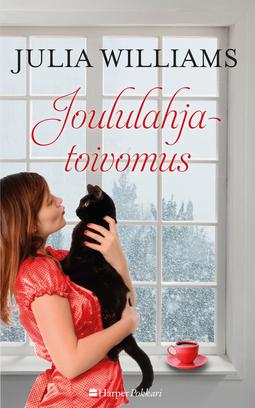 Williams, Julia - Joululahjatoivomus, e-kirja