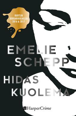 Schepp, Emelie - Hidas kuolema, e-kirja