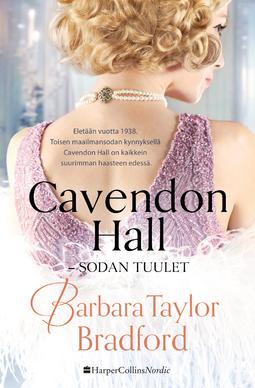 Bradford, Barbara Taylor - Cavendon Hall - Sodan tuulet, e-kirja