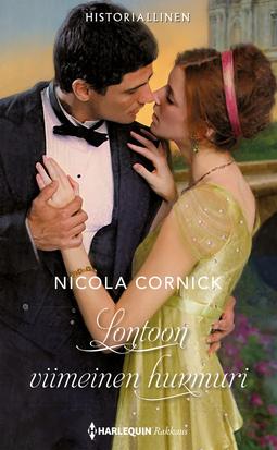 Cornick, Nicola - Lontoon viimeinen hurmuri, e-kirja