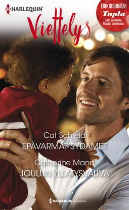 Mann, Catherine - Epävarmat sydämet / Joulun yllätysvauva, e-kirja