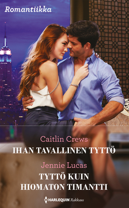 Crews, Caitlin - Ihan tavallinen tyttö / Tyttö kuin hiomaton timantti, e-kirja