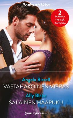 Bissell, Angela - Vastahakoinen vieras / Salainen hääpuku, e-kirja