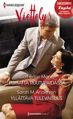 Anderson, Sarah M. - Pohatta ruutupaidassa / Yllättävä tulevaisuus, e-kirja