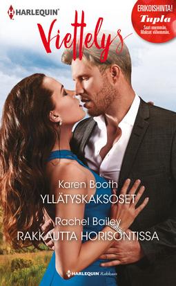 Bailey, Rachel - Yllätyskaksoset / Rakkautta horisontissa, e-kirja