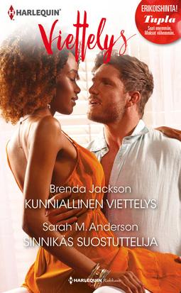 Anderson, Sarah M. - Kunniallinen viettelys / Sinnikäs suostuttelija, e-kirja