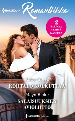 Blake, Maya - Kohtalo kolkuttaa / Salaisuuksien avioliitto, e-kirja