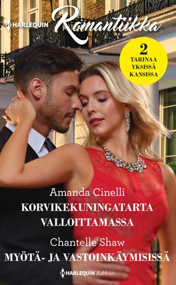 Cinelli, Amanda - Korvikekuningatarta valloittamassa / Myötä- ja vastoinkäymisissä, e-kirja