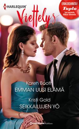 Booth, Karen - Emman uusi elämä / Seikkailujen yö, e-kirja