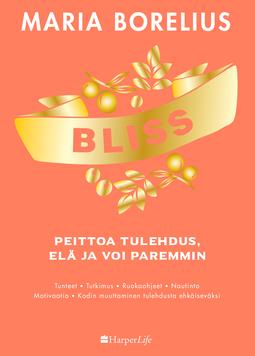 Borelius, Maria - Bliss: peittoa tulehdus, elä ja voi paremmin, e-kirja