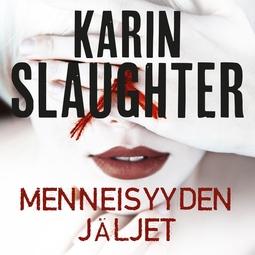 Slaughter, Karin - Menneisyyden jäljet, äänikirja