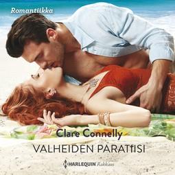 Connelly, Clare - Valheiden paratiisi, audiobook