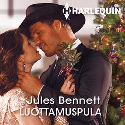Bennett, Jules - Luottamuspula, audiobook