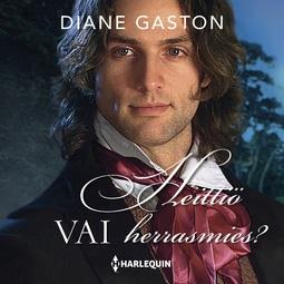 Gaston, Diane - Heittiö vai herrasmies?, äänikirja