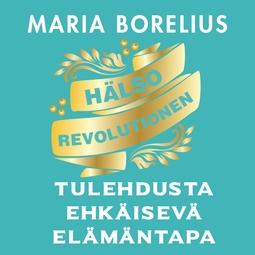 Borelius, Maria - Hyvinvoinnin vallankumous, äänikirja