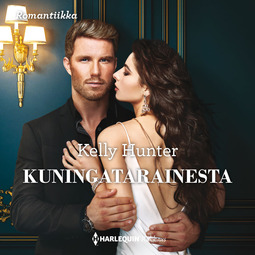 Hunter, Kelly - Kuningatarainesta, äänikirja