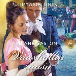 Gaston, Diane - Vauxhallin ruusu, äänikirja