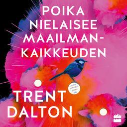 Dalton, Trent - Poika nielaisee maailmankaikkeuden, äänikirja