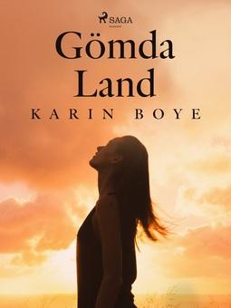 Boye, Karin - Gömda Land, ebook