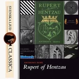 Hope, Anthony - Rupert of Hentzau, audiobook