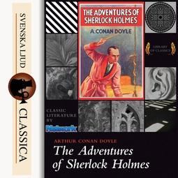 Doyle, Arthur Conan - The Adventures of Sherlock Holmes, audiobook