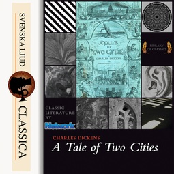 Dickens, Charles - A Tale of Two Cities, audiobook
