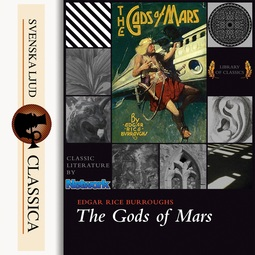 Burroughs, Edgar Rice - The Gods of Mars, audiobook