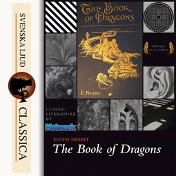 Nesbit, Edith - The Book of Dragons, audiobook